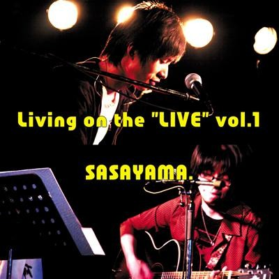 "Living on the ""LIVE"" vol.1"