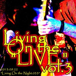 "Living On the ""LIVE"" vol.3"