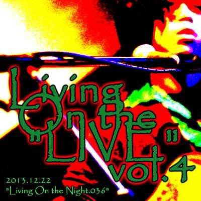 "Living On the ""LIVE"" vol.4"